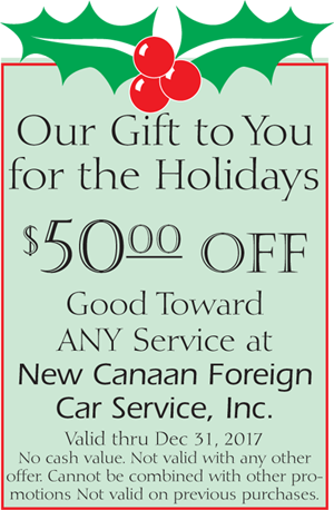 $50.00 OFF - GOOD TOWARDS ANY SERVICE AT NEW CANAAN FOREIGN CAR SERVICE, INC.